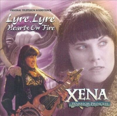 Xena: Warrior Princess - Lyre, Lyre, Hearts on Fire: Original Television Soundtr