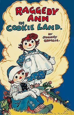 Raggedy Ann in Cookie Land (Classic), Gruelle, Johnny, Good Book