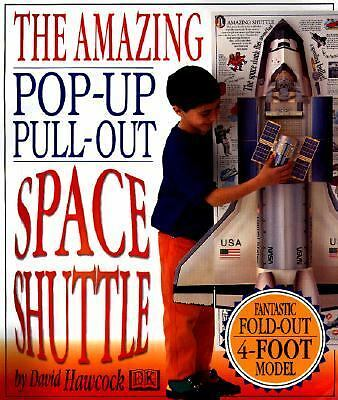 The Amazing Pop-up, Pull-out Space Shuttle (DK Amazing Pop-Up Books), Hawcock, D