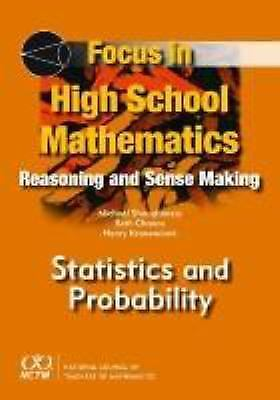Focus in High School Mathematics: Statistics and Probability, Mike Shaughnessy,
