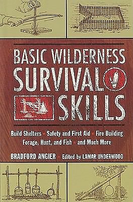 Basic Wilderness Survival Skills, Angier, Bradford, Good Book