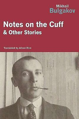 Notes on the Cuff, Bulgakov, Mikhail, Good Book