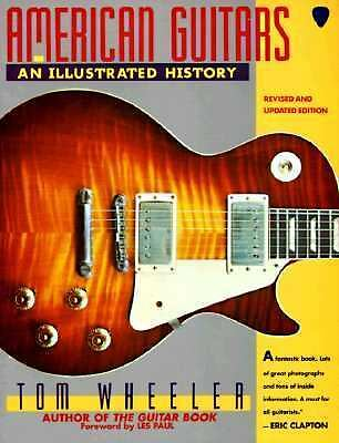 American Guitars: An Illustrated History, Wheeler, Tom, Good Book