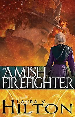 Amish Firefighter, Laura Hilton, Good Book
