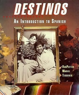 Destinos: An Introduction to Spanish (Student Edition) by Bill  VanPatten, Mart
