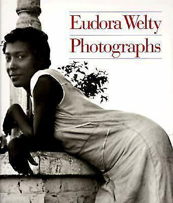Eudora Welty: Photographs by