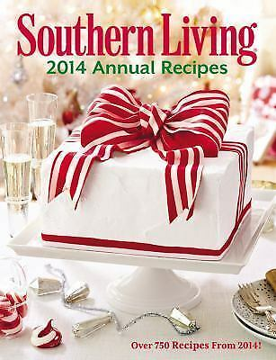Southern Living Annual Recipes 2014: Over 750 Recipes from 2014! by The Editors
