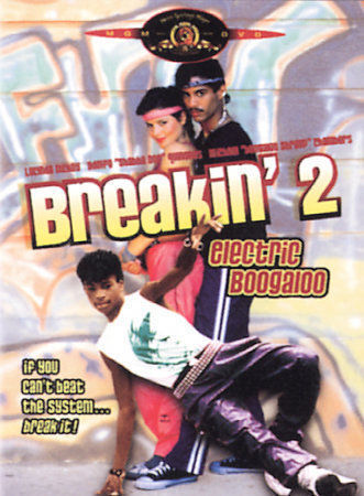 Breakin' 2 - Electric Boogaloo by Menahem Golan, Pieter Jan Brugge, Yoram Globu
