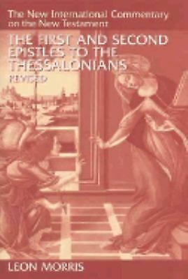 The First and Second Epistles to the Thessalonians (New International Commentary