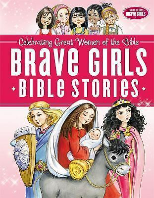 Brave Girls Bible Stories, Thomas Nelson, Good Book