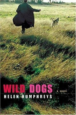 Wild Dogs by Humphreys, Helen