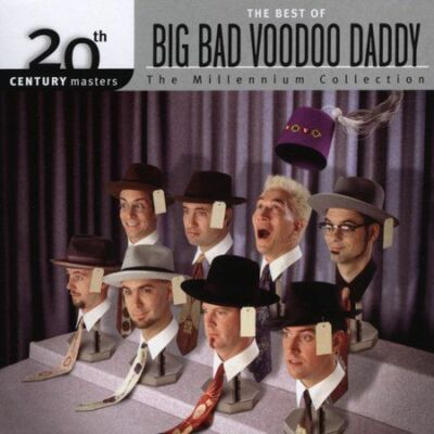 The Best of Big Bad Voodoo Daddy: 20th Century Masters - The Millennium Collect