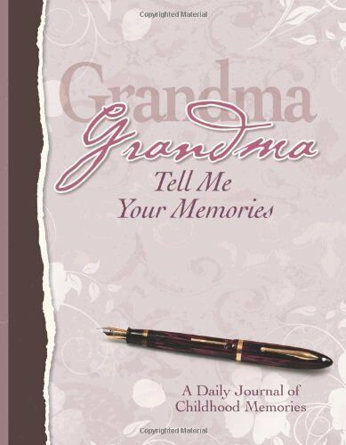 Grandma, Tell Me Your Memories Heirloom Edition by Kathleen Lashier