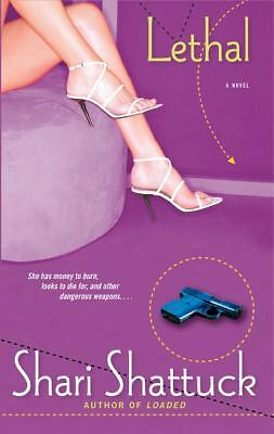Lethal (Naughty Girls) by Shattuck, Shari