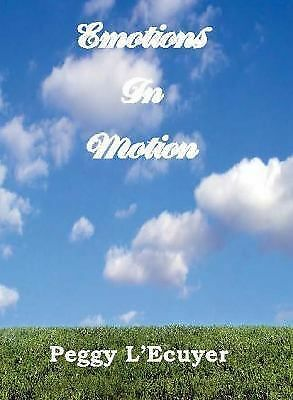 Emotions in Motion, L'Ecuyer, Peggy, Good Book