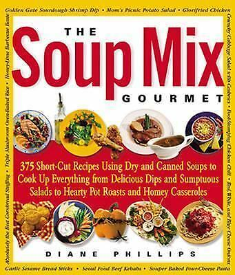 The Soup Mix Gourmet, Diane Phillips, Good Book