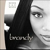 Never Say Never, Brandy, Good