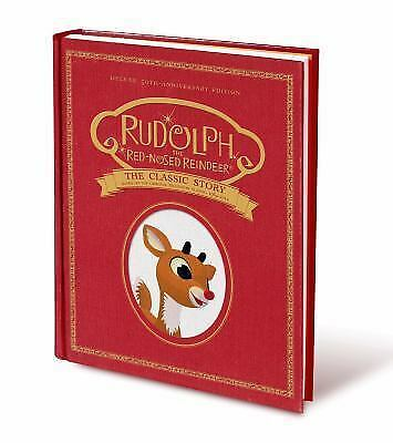 Rudolph the Red-Nosed Reindeer: The Classic Story: Deluxe 50th-Anniversary Edit