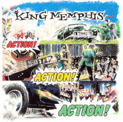 Action Action Action, King Memphis, Good