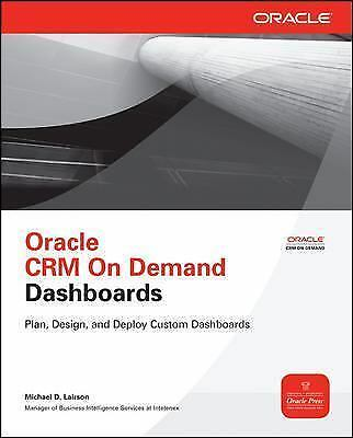 Oracle CRM On Demand Dashboards (Oracle Press) by Lairson, Michael D.