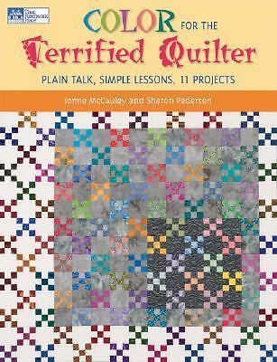 Color for the Terrified Quilter: Plain Talk, Simple Lessons, 11 Projects, Peders