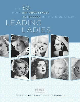 Leading Ladies: The 50 Most Unforgettable Actresses of the Studio Era, Turner Cl