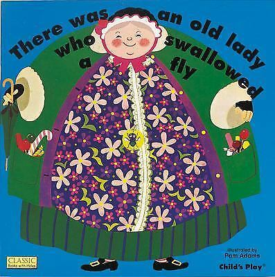 There Was an Old Lady Who Swallowed a Fly (Classic Books with Holes) by Pam Ada