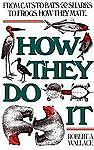 How They Do It by Wallace, Robert