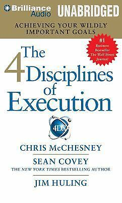 The 4 Disciplines of Execution: Achieving Your Wildly Important Goals by McChes