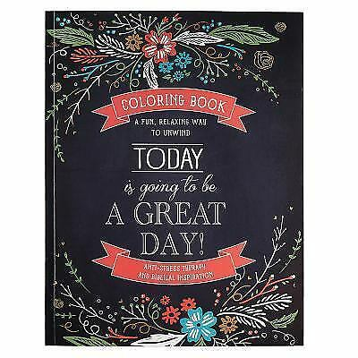 """""""Today Is Going To Be A Great Day"""" Inspirational Adult Coloring Book, Ch"""