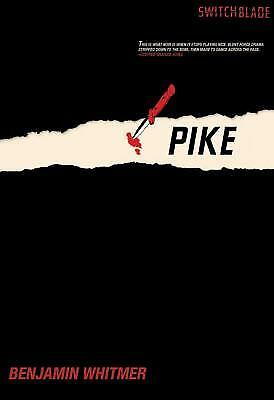 Pike (Switchblade), Whitmer, Benjamin, Good Book