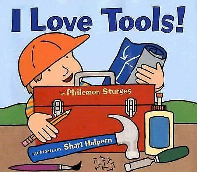I Love Tools!, Sturges, Philemon, Good Book
