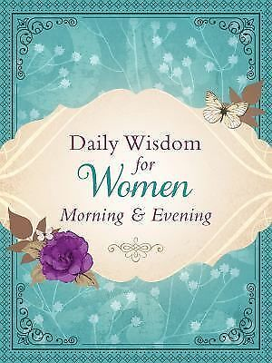Daily Wisdom for Women Morning & Evening:, , Good Book