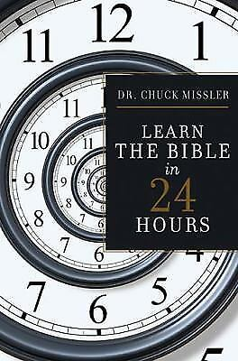 Learn the Bible in 24 Hours, Missler, Dr. Chuck, Good Book