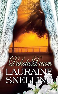 Dakota Dream (Dakota Series), Snelling, Lauraine, Good Book