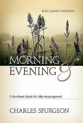 Morning and Evening: Classic KJV Edition, Spurgeon, Charles Haddon, Good Book