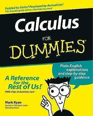 Calculus For Dummies, Mark Ryan, Good Book