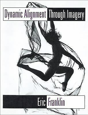 Dynamic Alignment Through Imagery, Eric Franklin, Good Book