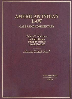 American Indian Law, Cases and Commentary (American Casebook Series)
