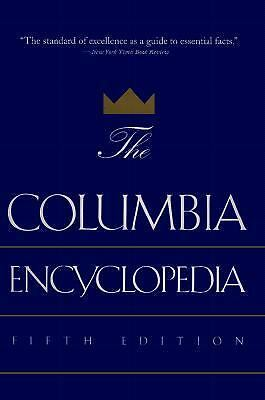 The Columbia Encyclopedia: Fifth Edition