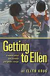 Getting to Ellen: A Memoir about Love, Honesty and Gender Change