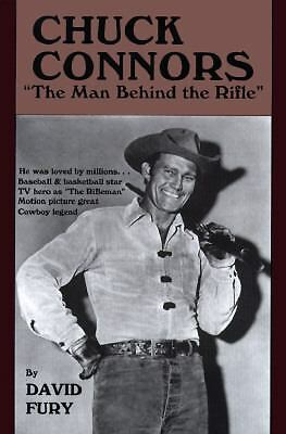 Chuck Connors; The Man Behind the Rifle, Fury, David, Good Book