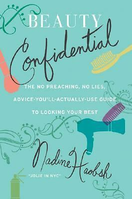 BEAUTY CONFIDENTIAL Nadine Haobsh beauty guide re: makeup tipping scents & more!