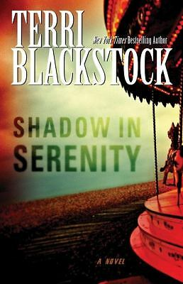SHADOW IN SERENITY by Terri Blackstock con man in a traveling carnival