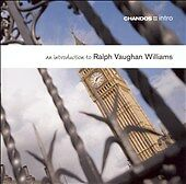 AN INTRODUCTION TO RALPH VAUGHAN WILLIAMS cd  foremost English Composer 20th c