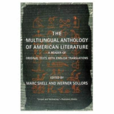 The Multilingual Anthology of American Literature: A Reader of Original Texts wi