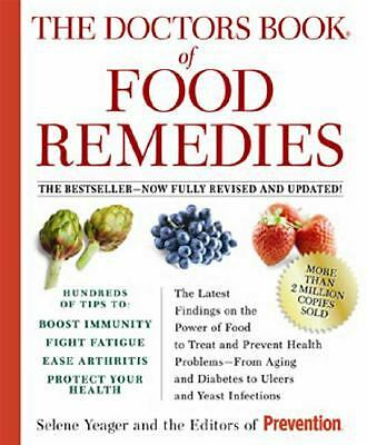 The Doctors Book of Food Remedies: The Latest Findings on the Power of Food to..