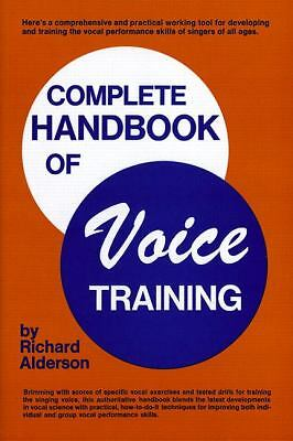 Complete Handbook of Voice Training, Richard Alderson, Good Book