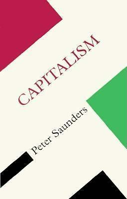 Capitalism (Concepts Social Thought), Saunders, Peter, Good Book