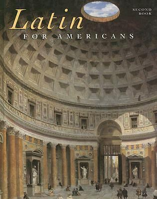 Latin for Americans: Second Book, B. L. Ullman, Charles Henderson, Norman E. Hen